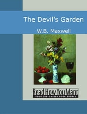 The Devil's Garden ebook by Maxwell,W.B.