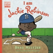 I am Jackie Robinson ebook by Brad Meltzer,Christopher Eliopoulos