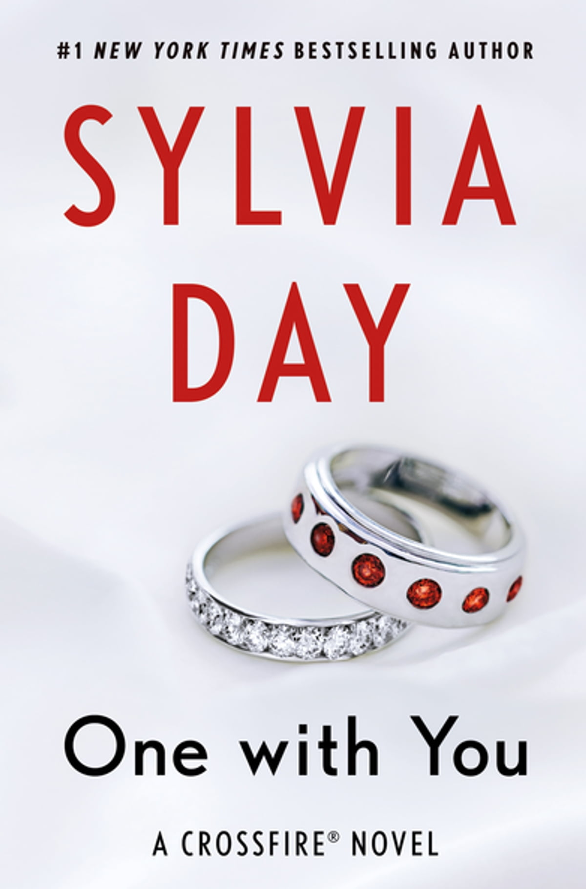 One With You  A Crossfire Novel Ebook By Sylvia Day