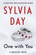 One with You ebook by Sylvia Day