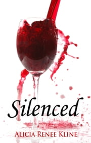 Silenced ebook by Alicia Renee Kline