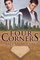 Four Corners ebook by Kate McMurray