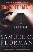 The Aftermath - A Novel of Survival eBook by Samuel C. Florman