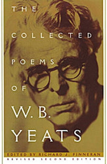 Collected Poems Of Wb Yeats Ebook By William Butler Yeats
