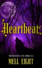 Heartbeat eBook by Mell Eight