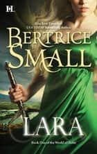 Lara ebook by Bertrice Small