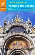 The Rough Guide to Venice & the Veneto ebook by Rough Guides