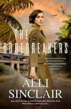 The Codebreakers ebook by Alli Sinclair