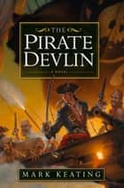 The Pirate Devlin ebook by Mark Keating