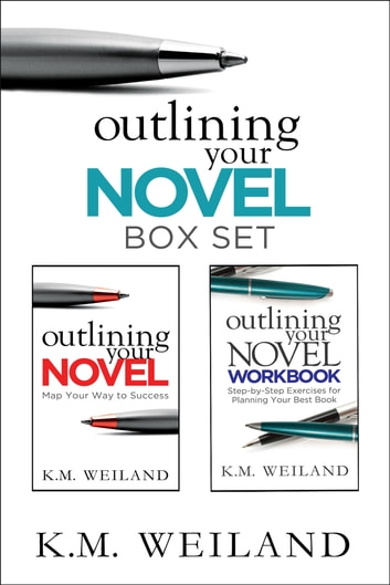 Outlining Your Novel Box Set: How to Write Your Best Book ebook by K.M. Weiland