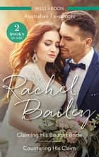 Claiming His Bought Bride/Countering His Claim ebook by Rachel Bailey