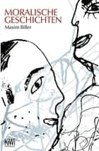 Moralische Geschichten ebook by Maxim Biller