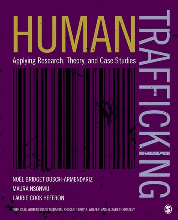 Human trafficking ebook by dr maura b nsonwu 9781506305738 human trafficking applying research theory and case studies ebook by dr maura fandeluxe Image collections