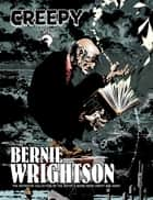 Creepy Presents Bernie Wrightson eBook by Bernie Wrightson, Various