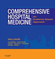 Comprehensive Hospital Medicine ebook by Mark V. Williams,Scott A. Flanders,Winthrop Whitcomb,Steven Cohn,Frank Michota,Russell Holman,Richard Gross,Geno J. Merli