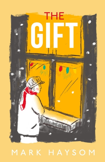 The Gift ebook by Mark Haysom