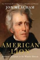 American Lion ebook by Jon Meacham