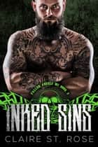 Inked Sins - Fallen Angels MC, #2 ebook by Claire St. Rose