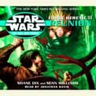 Star Wars: The New Jedi Order: Force Heretic III: Reunion audiobook by Sean Williams