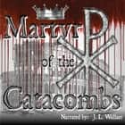Martyr of the Catacombs audiobook by Anonymous