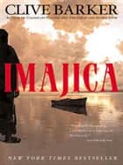 Imajica - Featuring New Illustrations and an Appendix ebook by Clive Barker