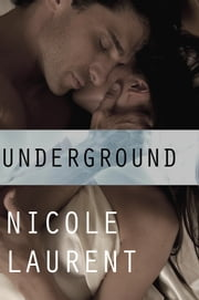 Underground ebook by Nicole Laurent