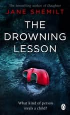 The Drowning Lesson ebook by