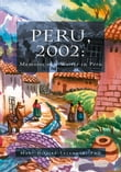 Peru, 2002: Memoirs of a Writer in Peru