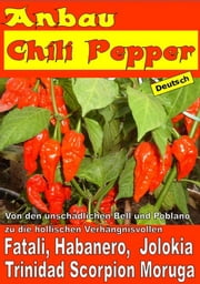 Anbau Chili Pepper ebook by Bruno Del Medico