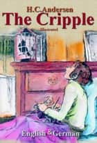 The Cripple ebook by H.C. Andersen, Maria Tsaneva, Charles Boner,...
