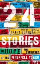 24 Stories - Of Hope for Survivors of the Grenfell Tower Fire ebook by
