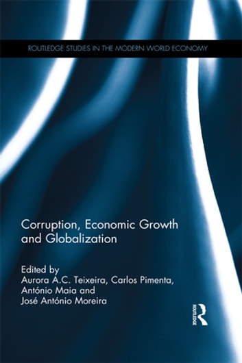 corruption and economic growth Corruption, and economic growth entrepreneurs lie at the center of the model and face disincentive e⁄ects from taxation but acquire positive bene-ts from public infrastructure.