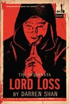 The Demonata: Lord Loss ebook by Darren Shan