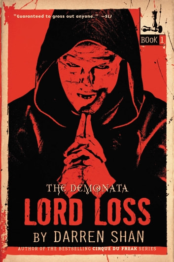 The Demonata #1: Lord Loss - Book 1 in the Demonata series ebook by Darren Shan