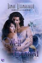 Well Endowed ebook by Tina Donahue