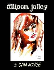 Allison Jolley ebook by Dan Joyce