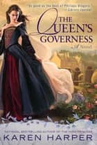 The Queen's Governess ebook by Karen Harper