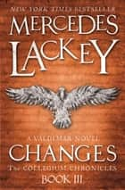 Changes - A Valdemar Novel ebook by Mercedes Lackey