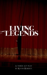 Living Legends ebook by Kevin Roberts