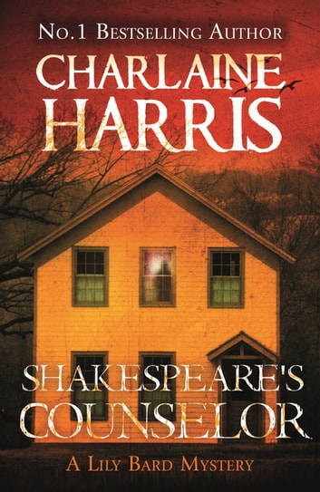 Shakespeare's Counselor - A Lily Bard Mystery ebook by Charlaine Harris
