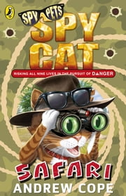 Spy Cat: Safari ebook by Andrew Cope