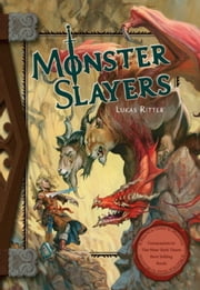 Monster Slayers ebook by Lukas Ritter