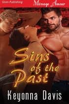Sins of the Past ebook by Keyonna Davis