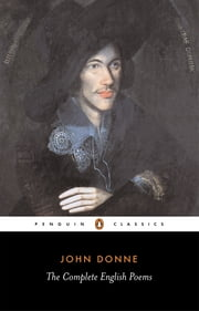 The Complete English Poems ebook by John Donne