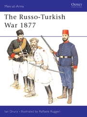 The Russo-Turkish War 1877 ebook by Ian Drury