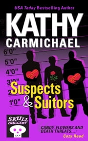 Suspects & Suitors - A Skullduggery Inn Cozy Read #3 ebook by Kathy Carmichael