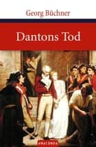 Dantons Tod eBook by Georg Büchner