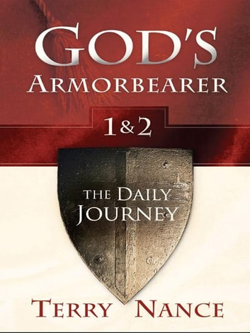 God's Armorbearer 1 & 2: The Daily Journey ebook by Terry Nance
