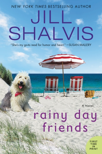 Rainy Day Friends - A Novel ebook by Jill Shalvis