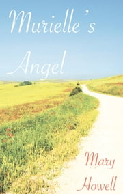 Murielle's Angel ebook by Mary J Howell